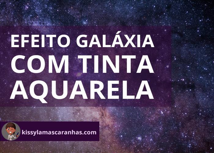 Efeito Galáxia com tinta Aquarela